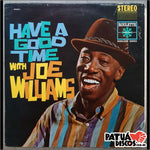 Joe Williams - Have A Good Time With Joe Williams