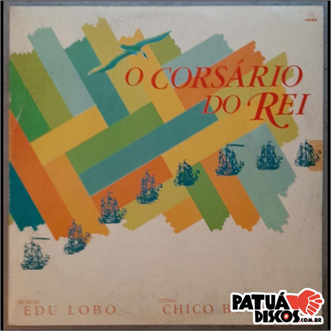 Edu Lobo E Chico Buarque - O Corsário Do Rei