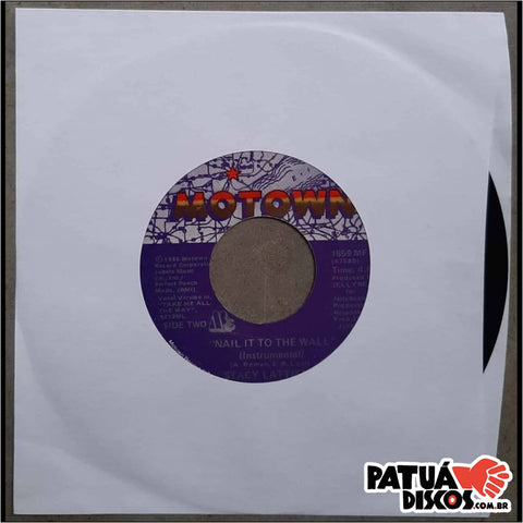Stacy Lattisaw - Nail It To The Wall - 7""