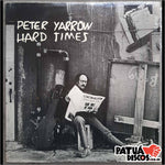 Peter Yarrow - Hard Times - LP