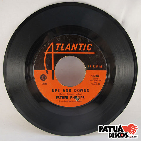 Esther Phillips - When A Woman Loves A Man / Ups And Downs - 7""