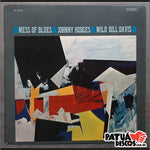 Johnny Hodges & Wild Bill Davis - Mess Of Blues