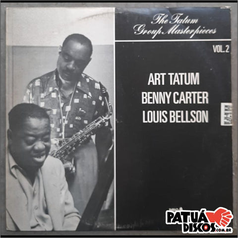 Art Tatum / Benny Carter / Louis Bellson - The Tatum Group Masterpieces Vol. 2