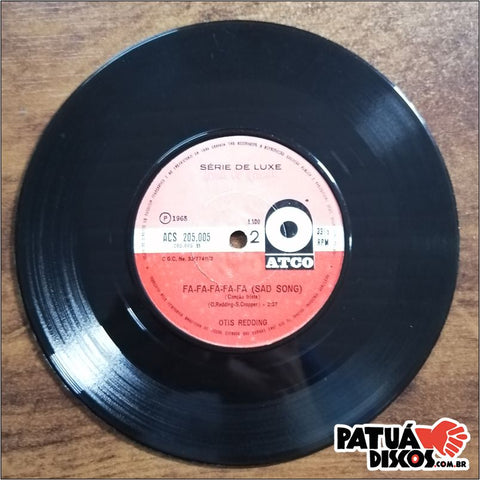 Otis Redding - (Sittin' On) The Dock Of The Bay / Fa-Fa-Fa-Fa-Fa (Sad Song) - 7""