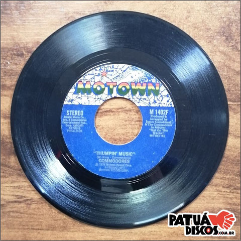 Commodores - Thumpin' Music / Just To Be Close To You - 7""
