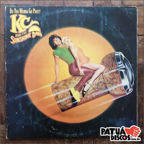 KC & The Sunshine Band - Do You Wanna Go Party - LP