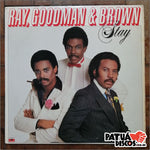 Ray, Goodman & Brown - Stay - LP
