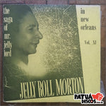 Jelly Roll Morton - The Saga Of Mr. Jelly Lord - Vol. XI (In New Orleans) - LP