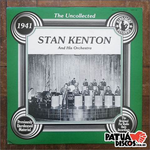 Stan Kenton And His Orchestra - The Uncollected - LP
