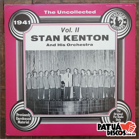 Stan Kenton And His Orchestra - The Uncollected Vol. II - LP