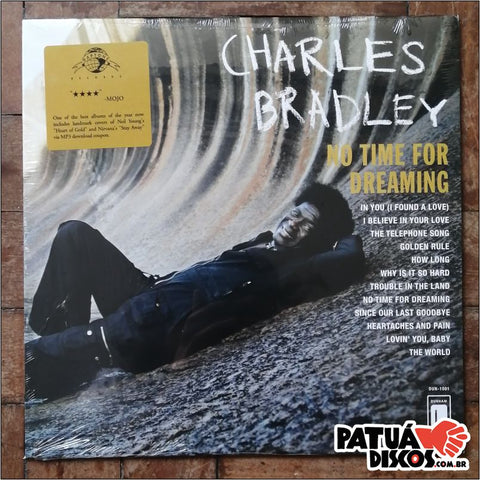 Charles Bradley - No time for Dreaming - LP