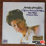 Aretha Franklin - I Never Loved A Man The Way I Love You - LP