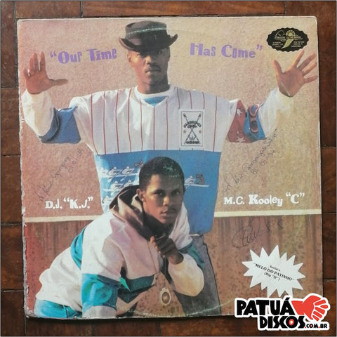 DJ KJ & MC Kooley C - Our Time Has Come - LP