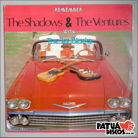 The Jet Blacks - Remember The Shadows & The Ventures - LP