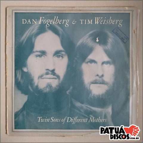 Dan Fogelberg & Tim Weisberg - Twin Sons Of Different Mothers - LP