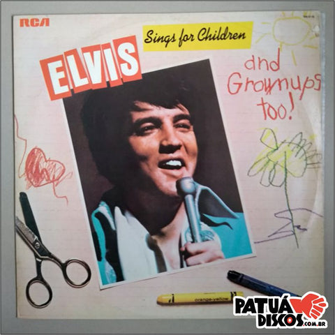 Elvis Presley - Elvis Sings For Children And Grownups Too! - LP