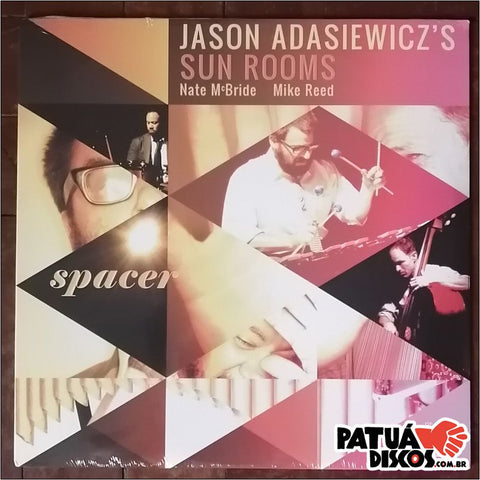 Jason Adasiewicz's Sun Rooms - Spacer - LP