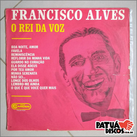 Francisco Alves - O Rei da Voz - LP