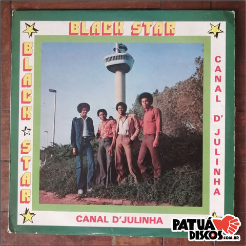 Black Star - Canal D'Julinha - LP
