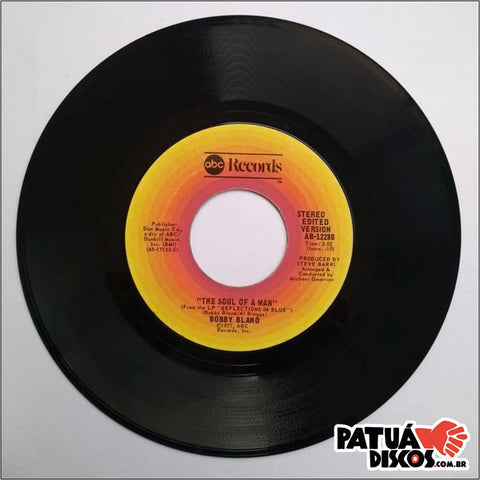 Bobby Bland - The Soul Of A Man (Edited Version) - 7""