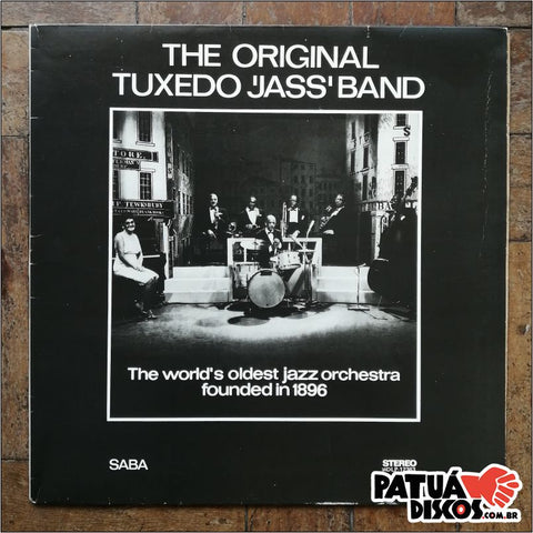 The Original Tuxedo 'Jass' Band - The World's Oldest Jazz Orchestra Founded In 1896 - LP