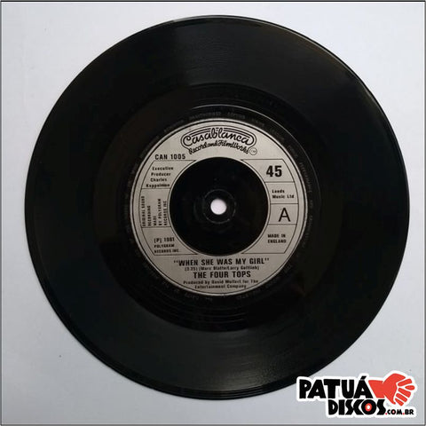 The Four Tops - When She Was My Girl - 7""