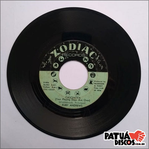 Ruby Andrews - Casonova (Your Playing Days Are Over) - 7""