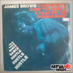 James Brown - Everybody's Doin'The Hustle And Dead On The Double Bump - LP
