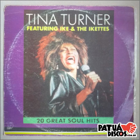 Tina Turner - Feat. Ike & The Ikettes - 20 Great Soul Hits - LP
