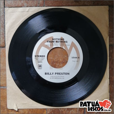 Billy Preston - Nothing From Nothing / My Soul Is A Witness - 7""