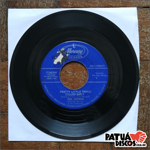Del Vikings - You Cheated / Pretty Little Things Called Girls - 7""