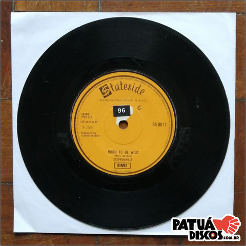 Steppenwolf - Born To Be Wild / Everybody's Next One - 7""