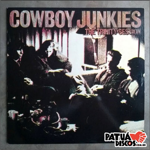 Cowboy Junkies - The Trinity Session - LP