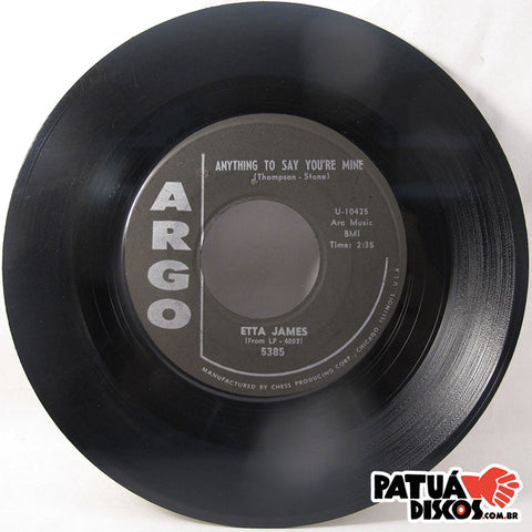 Etta James - Trust In Me / Anything To Say You're Mine - 7""
