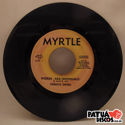 Roberta Sweed / The Dynamites - Words (Are Impossible) / Words (Are Impossible) - 7""