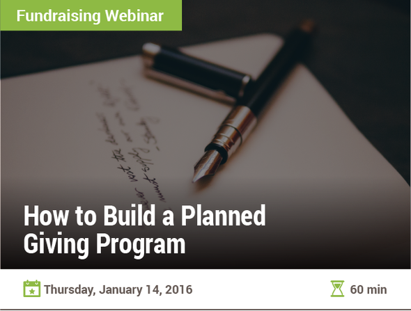 How to Build a Planned Giving Program