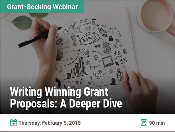 Writing Winning Grant Proposals: A Deeper Dive