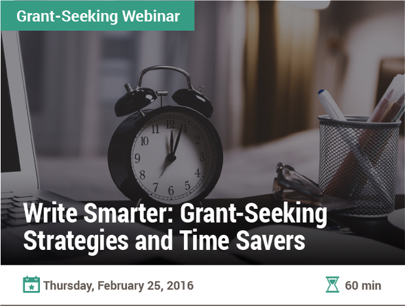Write Smarter: Grant-Seeking Strategies and Time Savers