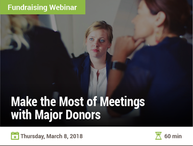Make the Most of Meetings with Major Donors