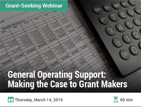 General Operating Support: Making the Case to Grant Makers