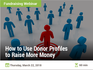 How to Use Donor Profiles to Raise More Money