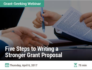 Five Steps to Writing a Stronger Grant Proposal
