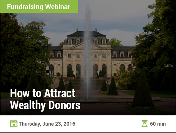 How to Attract Wealthy Donors