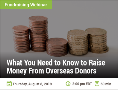 What You Need to Know to Raise Money From Overseas Donors