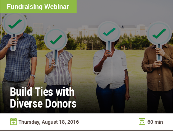 Build Ties with Diverse Donors