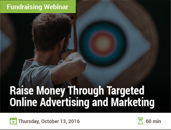 Raise Money Through Targeted Online Advertising and Marketing