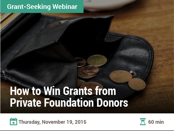 How to Win Grants from Private Foundation Donors
