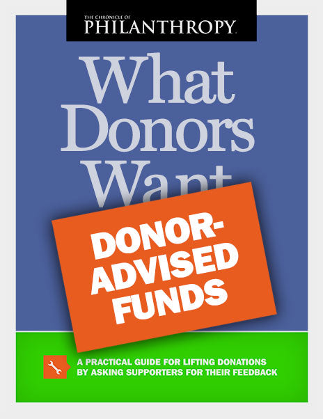 What Donors Want: Donor-Advised Funds