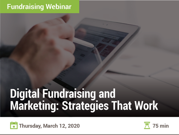 Digital Fundraising and Marketing: Strategies That Work