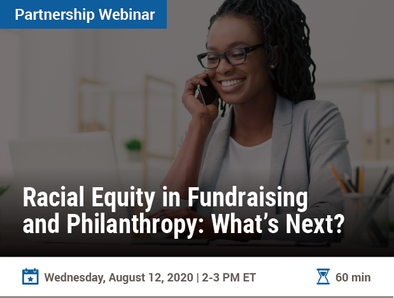 Racial Equity in Fundraising and Philanthropy: What's Next?
